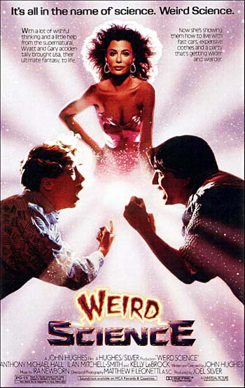 WEIRD SCIENCE (CIENCIA LOCA, la Mary Poppins Soft-teen)